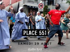 PLACE 551 – STUDIO BIZZ DESCEND DANS LA RUE!