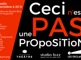 Ceci n'est pas une proposition par LES EXCLAMATEURS au Studio Théare de Studio Bizz