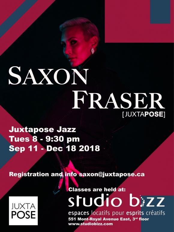 Juxtapose Jazz avec Saxon Fraser