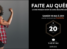 Faite au Québec de Anna Beaupré Moulounda au Studio Théâtre de Studio Bizz