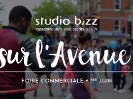 STUDIO BIZZ SUR L'AVENUE – FOIRE COMMERCIALE JUIN 2019
