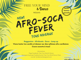Afro-Soca Fever Free Your Mind & Dance