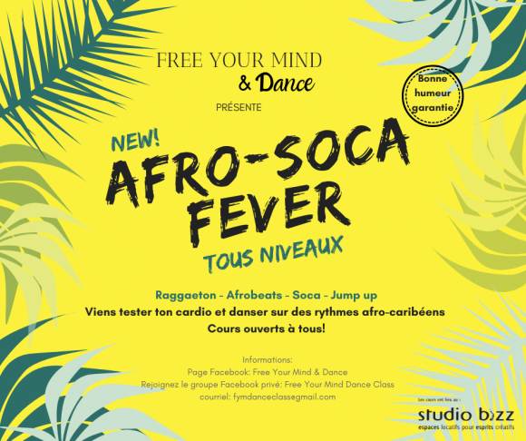 Afro-Soca Fever avec Free Your Mind & Dance